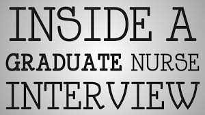 Graduate Nurses Inside A Graduate Nurse Interview Youtube