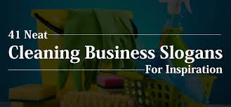 Names Of Cleaning Businesses 41 Neat Cleaning Business Slogans Industry