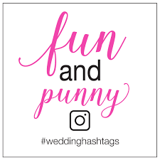 funny pun wedding hashtags tips and a free worksheet Wedding Hashtags Punny funny pun wedding hashtags wedding hashtag funny