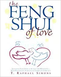 The Feng Shui Of Love Arranging Your Home To Attract And