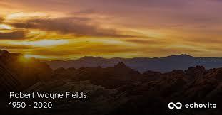 Robert Wayne Fields Obituary (1950 - 2020) | Yakima, Washington