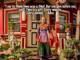 Through The Looking Glass Quotes Inspiration Alice Through The Looking Glass Quotes