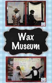 Image result for wax museum school project