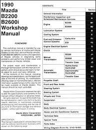 1991 mazda b2600i review vehiclepad mazda b2200 b2600i 1991 1990 mazda b2200 b2600i pickup truck repair shop manual original