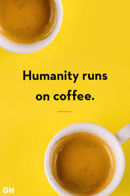 I have my morning coffee for two reasons. 40 Funny Coffee Quotes Best Coffee Quotes And Sayings