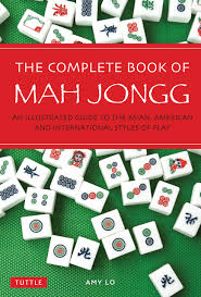 Taiwan Mahjong Scoring Chart The Complete Book Of Mah Jongg An Illustrated Guide To The