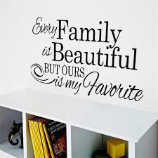 Beautiful Quotes For Family Best Of Life Quote Every Family Is Beautiful Vinly Wall Stickers Children's