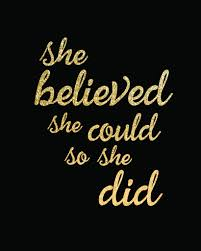 She Believed She Could So She Did Keith Done Quotes Cute Tumblr
