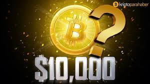 Bitcoin fiyatı 10.000 dolar barajını aşabilecek mi? Yorum ve tahminler