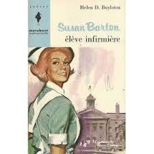 Susan Barton, élève infirmière by Helen D. Boylston