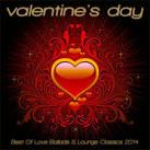 Valentine's Day: Best of Love Ballads & Lounge Classics 2014