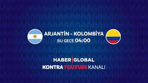 Arjantin - Kolombiya maçı saat kaçta hangi kanalda? | Copa America maçları  Haber Global'de
