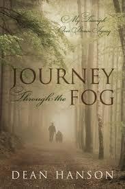 Journey Through the Fog : Dean Hanson : 9781478712374