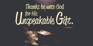 thanks be unto for his unspeakable