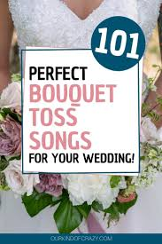 Once a wedding staple, the garter toss was part of a ritual in which the groom would remove the item to signal the bride's chastity. 101 Best Bouquet Toss Songs For Your Wedding Ourkindofcrazy Com
