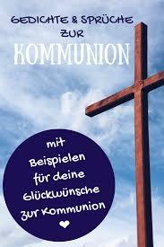 Glückwünsche Zur Kommunion Sprüche Beispieltexte