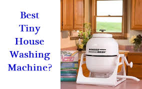 Small Picture Best Tiny House Washing Machines