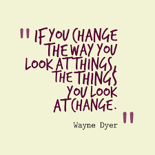 Quote For Change Wayne Dyer Quote About Change
