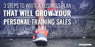 Personal Trainer Business Plans Your 3 Step Business Plan For More Personal Training Sales