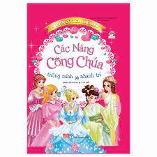 Truyện cổ tích hay nhất - các nàng công chúa thông minh, nhanh trí Bìa –  DINHTIBOOKS