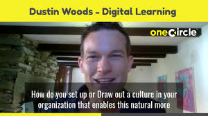 Digital Learning and Development Consultant: Dustin Woods on One Circle  Private - YouTube