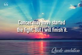 Fighting Cancer Quotes New 48 Inspirational Cancer Quotes Beating Surviving Word Porn