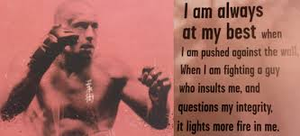 Mma Quotes Impressive MMA UFC Quotes On Twitter When I Am Fighting A Guy Who Insults