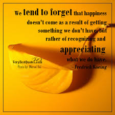Quotes About Appreciating Life New Quotes About Appreciating Life Gorgeous Appreciation Quotes On Life