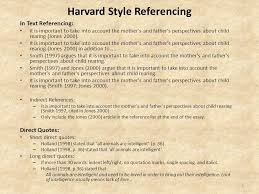 useful links general essay writing help es resources general  2 harvard style referencing in text referencing it is important to take into account the