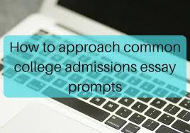 college admissions essay   JLV College Counseling How to approach common college admissions essay prompts   JLV College Counseling Blog
