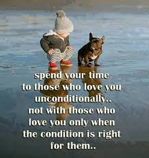 Best Wisdom Quote Spend Your Time To Those Who Love You Delectable Love Is The Best Wisdom