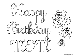 lxzpatt happy birthday mom coloring pages getcoloringpages com on birthday coloring pages for mom