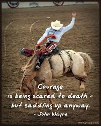 Image result for cowboy courage quotes