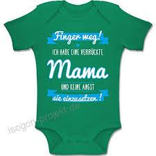 Shirtracer Sprüche Baby Ich Habe Eine Verrückte Mama Blau Baby