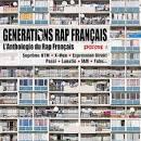 Generations Rap Français: L'Anthologie du Rap Français, Episode 1