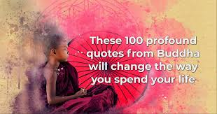 Buddha Quotes On Life Classy These 48 Profound Buddha Quotes Will Change The Way You Spend Your Life