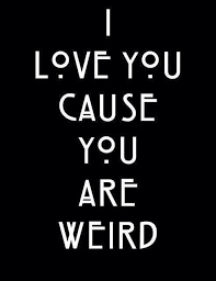 Ahs Quotes Best I Wished Someone Loved Me For Being Weird AHS Pinterest