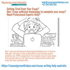 get essay writing help form professional experts contact us get essay writing help form professional experts contact us myassignmenthelpoz com