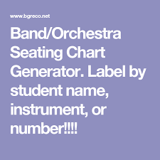 Number Chart Generator Band Orchestra Seating Chart Generator Label By Student