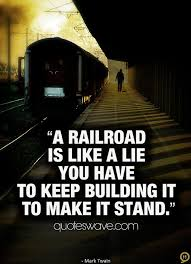 Railroad Quotes. QuotesGram via Relatably.com