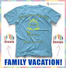 Family Shirt Design Template Family Cruise Vacation Custom T Shirt Design Idea Create A