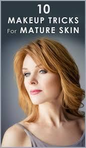makeup tricks for women makeup for older skin makeup for 70 year old