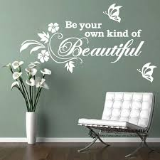 Small Picture Be Your Own Kind Of BEAUTIFUL Removable Wall Art Sticker Quote