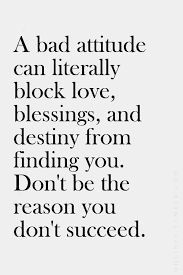 Destiny Love Quotes Custom A Bad Attitude Can Literally Block Love Blessings And Destiny From