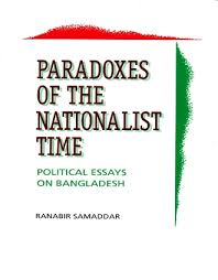 Paradoxes Of The Nationalist Time Political Essays On