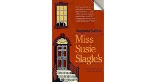 Miss Susie Slagle's by Augusta Tucker