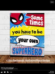 Be Your Own Superhero Superhero Superhero Classroom Superhero