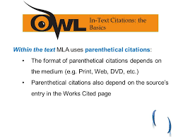 mla regulates document format in text citations the works cited   in the text mla uses parenthetical citations the format of parenthetical citations depends on the