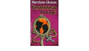Forbidden Image: Gleason, Maryanne: 9780965069427: Amazon.com: Books