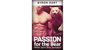 Passion for the Bear (Paranormal Shifter Romance) by Byron Hart